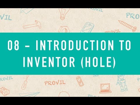08 - Introduction To Inventor - Hole (NL)