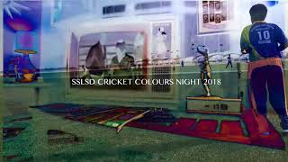 SSLSD CRICKET COLOURS NIGHT - 2018