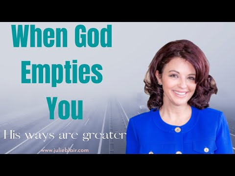 God's Purpose for Emptying You