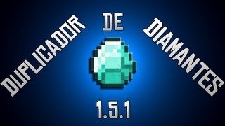 Como Duplicar Diamantes 1.5.1 | Tutorial