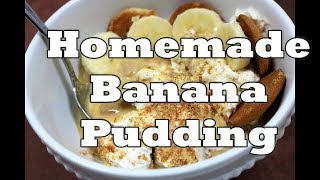 HOMEMADE BANANA PUDDING  FROM SCRATCH  OLD-FASHIONED  Chef Lorious