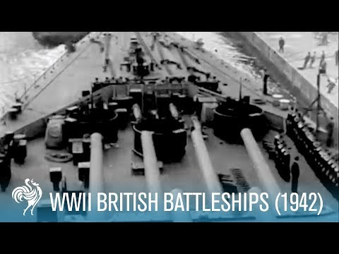 New British Battleships: World War II (1942) | British Pathé