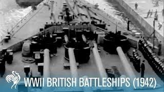 New British Battleships: World War II (1942) | British Pathé