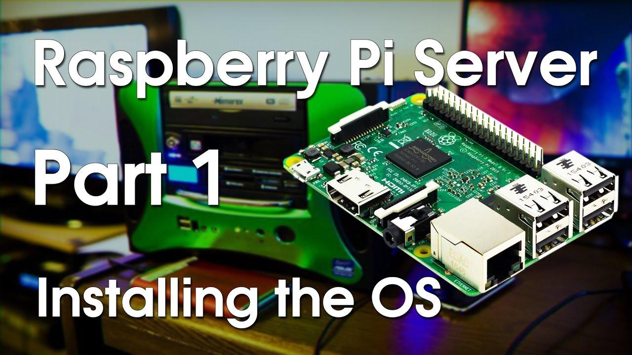 Raspberry Pi Server Part 1 - Installing the OS