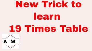 New trick to learn 19 times table