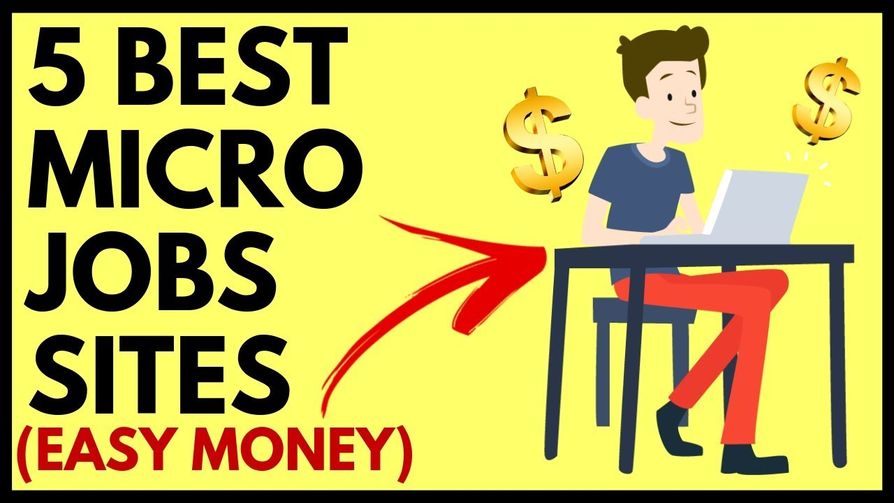 5 Best Micro Jobs Sites (EASY & FREE Work at Home Jobs)