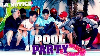 LA NOTICE - POOL PARTY