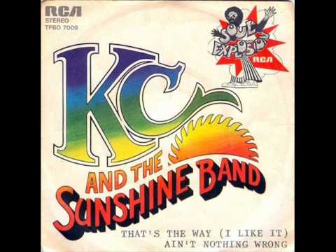 KC and The Sunshine Band - That's The Way I like It