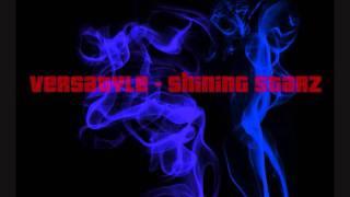 Versatyle - Shining Starz