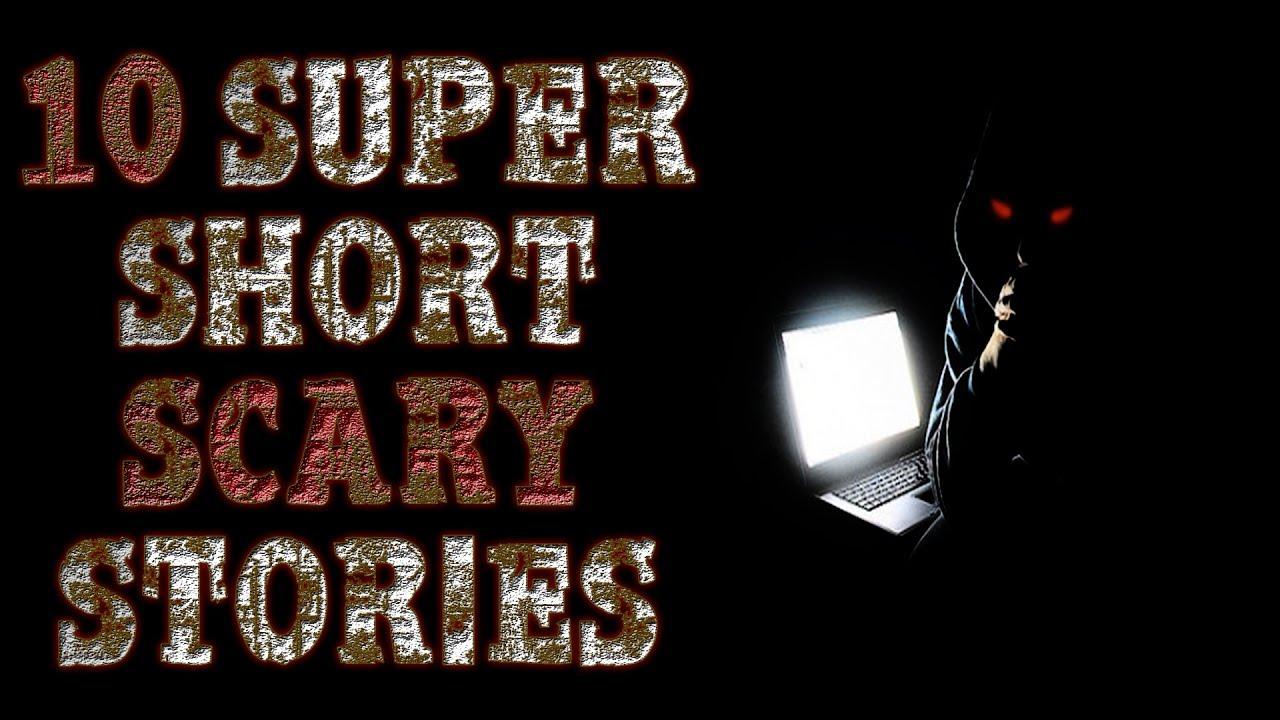 10 Super Short Scary Stories | CreepyPasta & Urban Legend