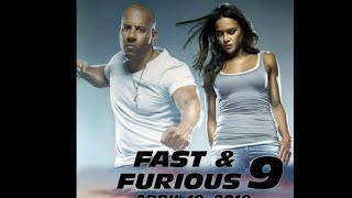Fast and Furious 9 .