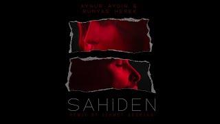 Aynur Aydın feat. Bünyas Herek - Sahiden (Remix by Sermet Ağartan)