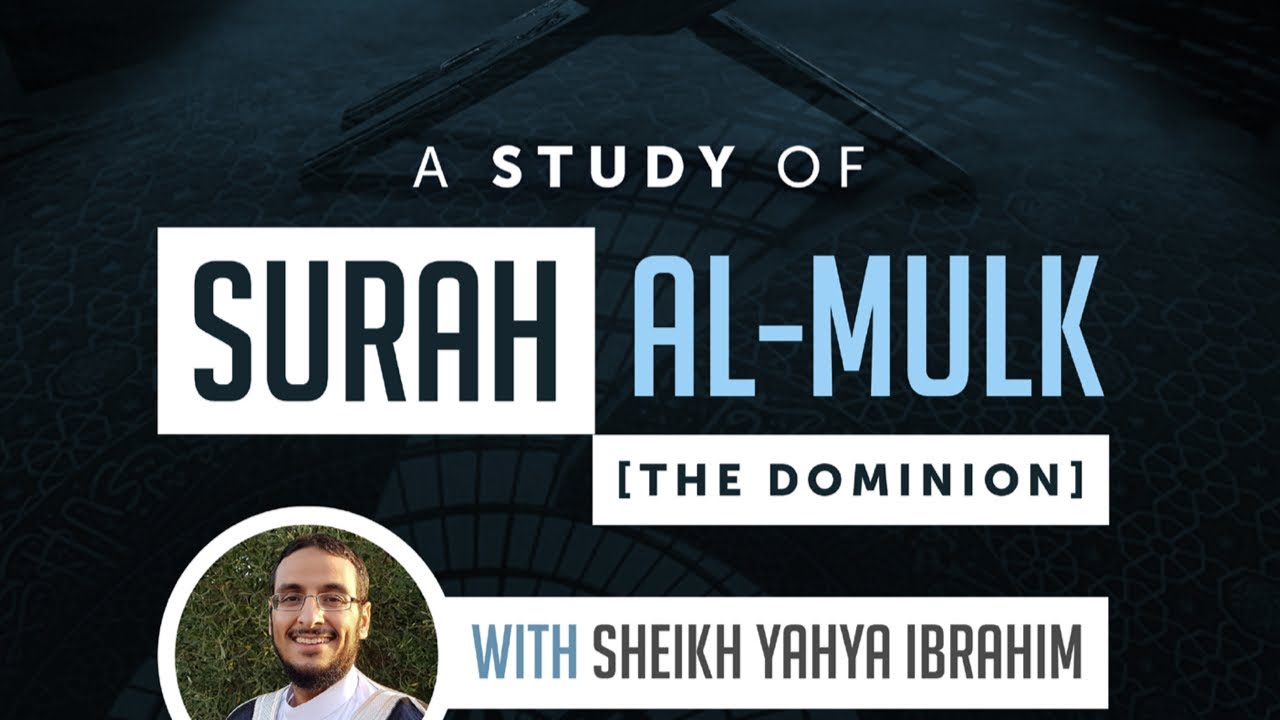 Download 10: A Study of Surah al Mulk - Shaykh Yahya Ibrahim