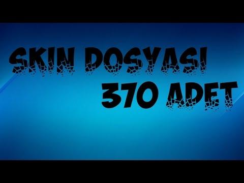 SKİN  DOSYASI 370 ADET SKİN