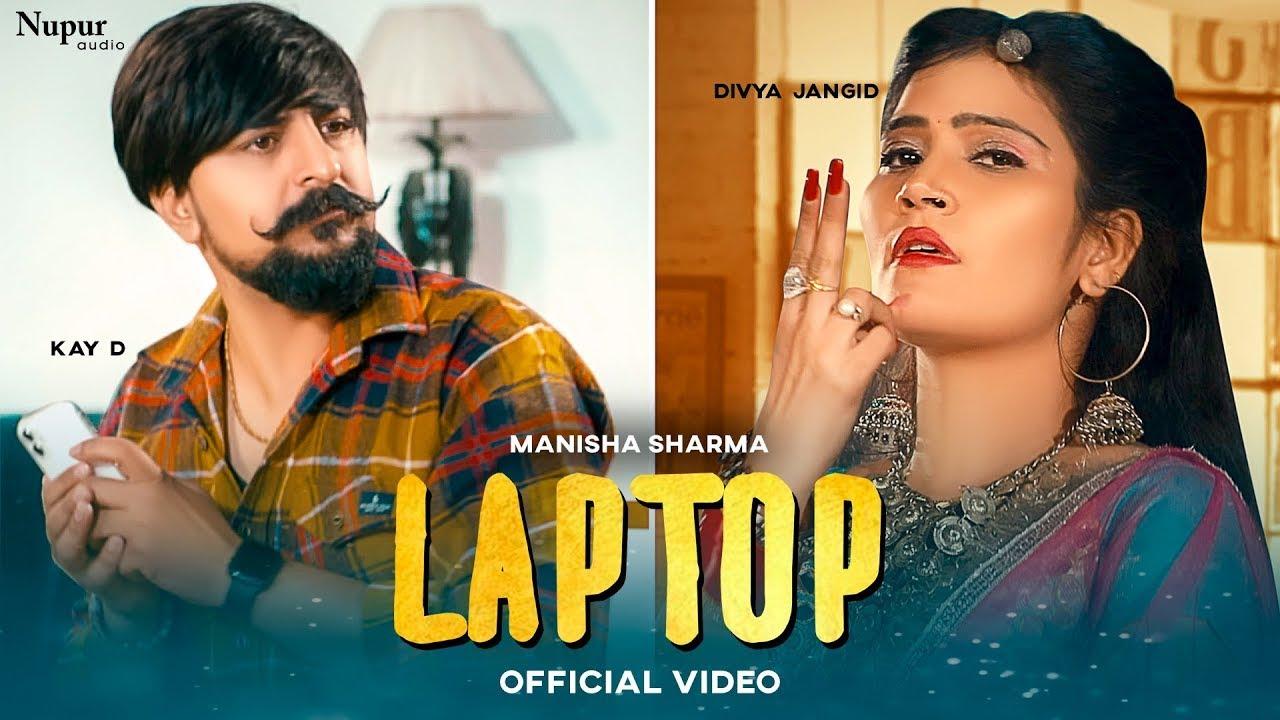 LAPTOP (Full Song) | Manisha Sharma | Kay D, Divya Jangid | New Haryanvi Songs Haryanavi 2021