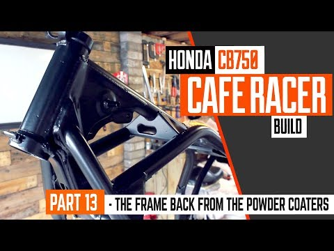 Honda CB750 Cafe Racer Part 13 - The powder coated frame is back in the shop