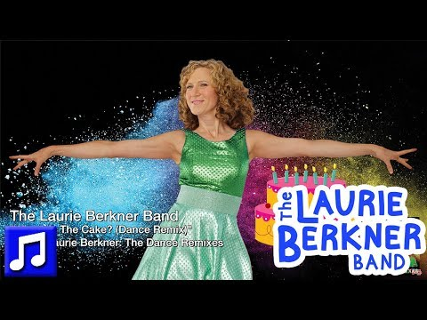 """""""Where Is The Cake? (Dance Remix)"""" By Laurie Berkner - Best Kids Songs"""