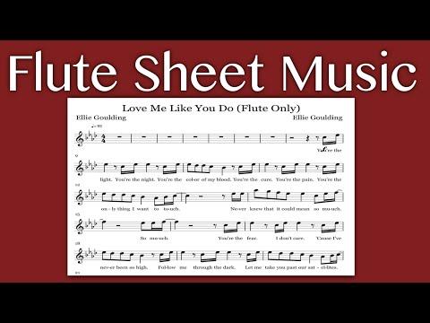 Love Me Like You Do - Ellie Goulding (Flute Sheet Music)