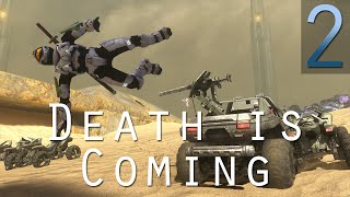 [2] Death is Coming (Halo 3 Custom Games w/ GaLm, the Derp Crew, and viewers)