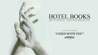 "Hotel Books ""I Died With You"""
