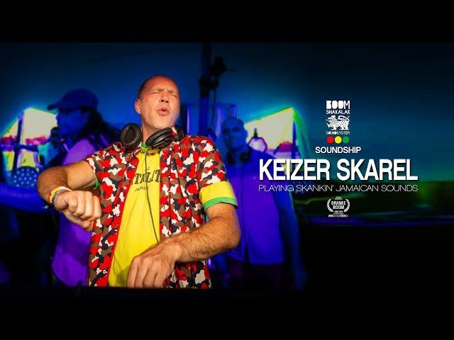 KEIZER SKAREL x BOOMSHAKALAK SOUNDSHIP 2018