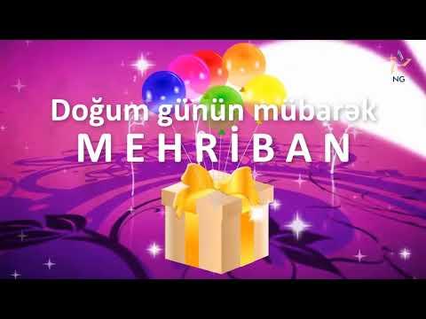 Doğum günü videosu - MEHRİBAN