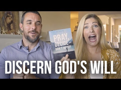 What Helped Us Discern God's Will