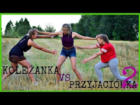 KOLEŻANKA VS PRZYJACIÓŁKA 2!!!