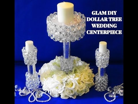 DIY GLAM/ELEGANT DOLLAR TREE WEDDING CENTERPIECE