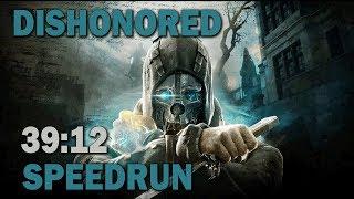 Dishonored :: Any% SpeedRun - 39:12