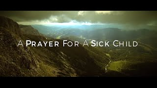 Image of A Prayer For A Sick Child HD video