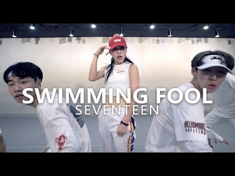 SEVENTEEN (세븐틴) - Swimming Fool / Choreography. Jane Kim