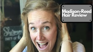 Madison-Reed Hair review!!