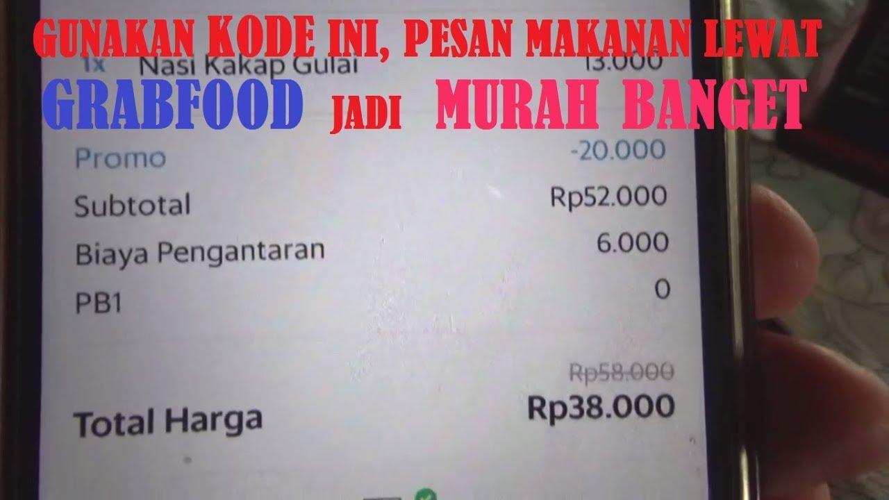 Pesan Makanan Murah Banget Dengan Cara Ini L Kode Promo Grabfood Hanya Di Jam 10 22 00 Wib Youtube
