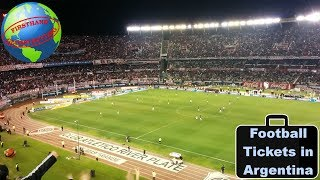 How to get tickets to a football match in Argentina | My experience -  River Plate at El Monumental