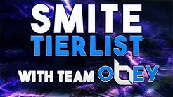CURRENT SMITE TIER LIST feat. The Obey Team! - Smite