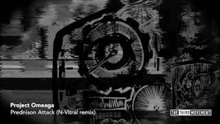 Project Omeaga - Prednison Attack (N-Vitral remix)