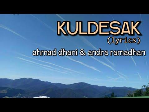 Kuldesak - Ahmad Dhani & Andra Ramadhan (lyrics) - YouTube