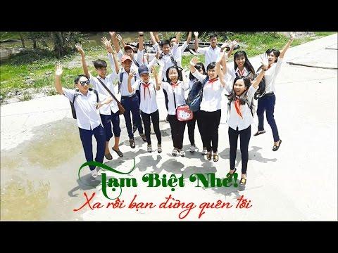 Tạm Biệt Nhé ! Trường THCS Thủy Liễu - 2016-2017