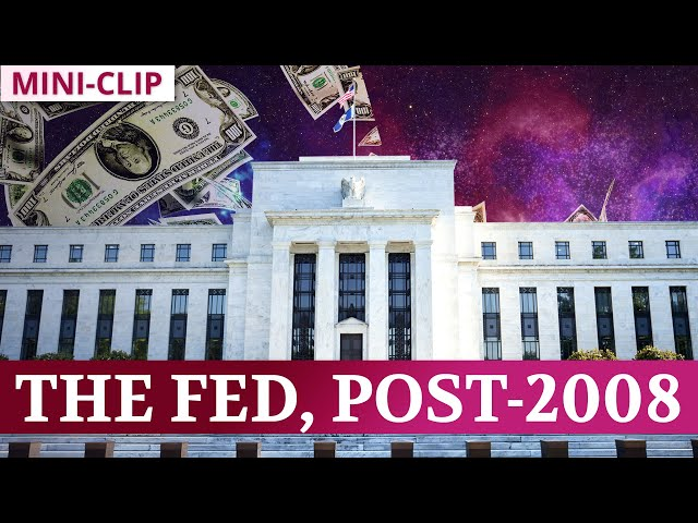 What is the Federal Reserve, and How Has it Changed Since 2008?