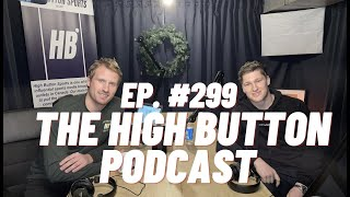 The High Button Podcast: #299 Nathan MacKinnon, Colorado Avalanche \u0026 Shape the Game