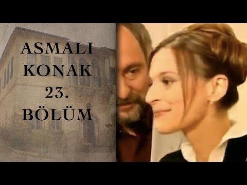 ASMALI KONAK 23. Bölüm