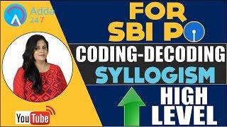 High Level Coding Decoding & Syllogism For SBI PO 2017
