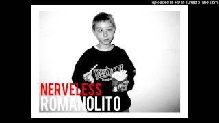 Romanolito - Nerveless