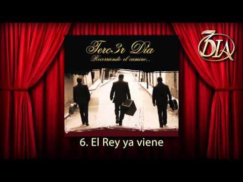 06El Rey ya viene - Terc3r Día