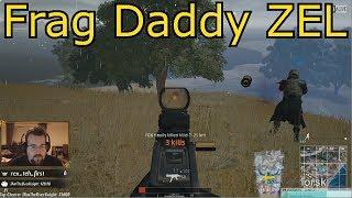PUBG - Frag Daddy ZEL
