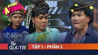 Vì mê trai đẹp mà Việt Hương mặc kệ Đại Nghĩa chiêu trò | #1 Phần 3 - AI CŨNG BẬT CƯỜI