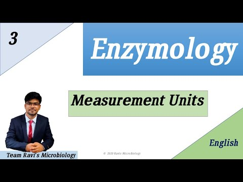 Enzyme measurement Units / Enzyme Units | Enzymology