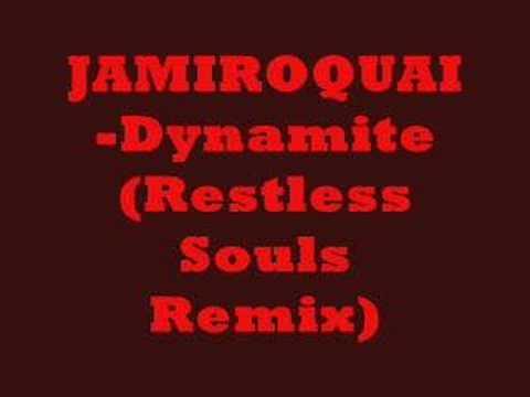 jamiroquai dynamite restless souls remix