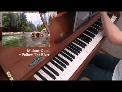 Michael Dulin - 『Follow The River』Piano Play by So-Nyeon